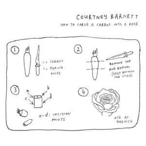 How to Carve a Carrot into a Rose Courtney Barnett