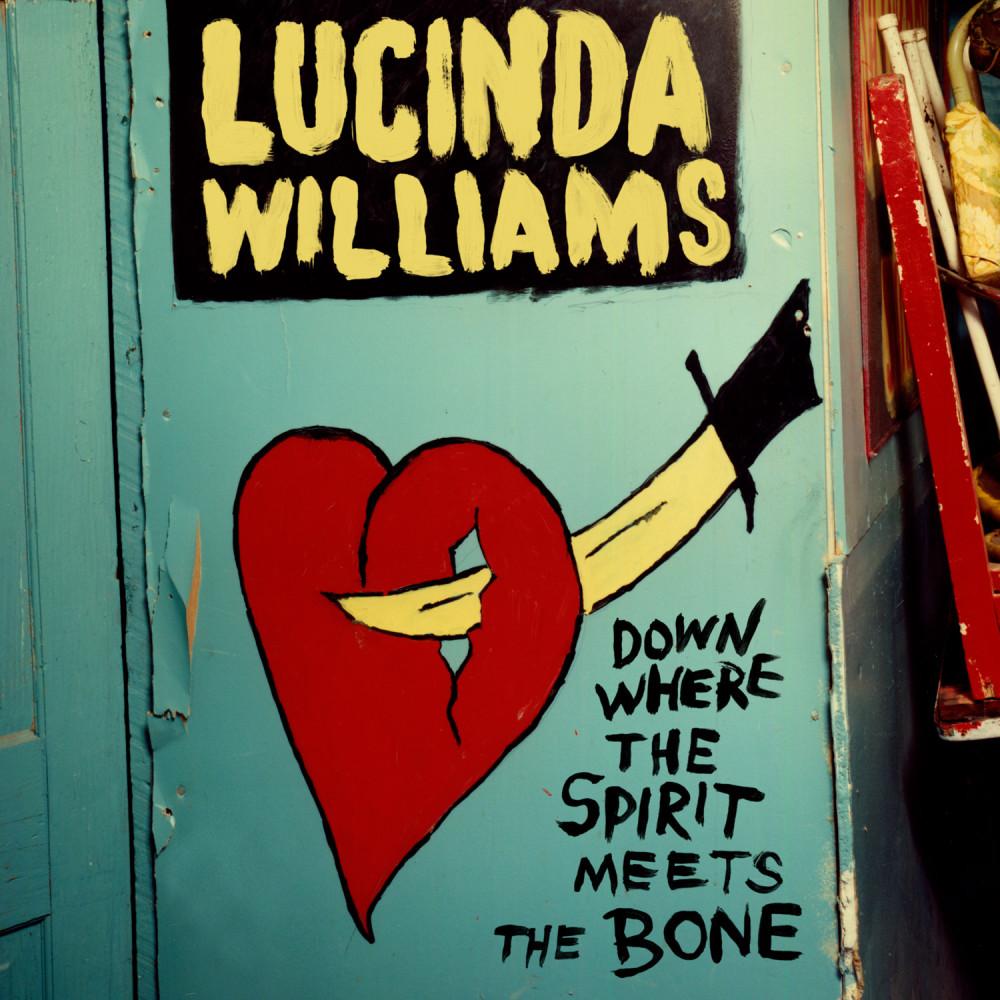 Lucinda Williams Down Where The Spirit Meets The Bone cover