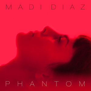Madi Diaz Phantom cover